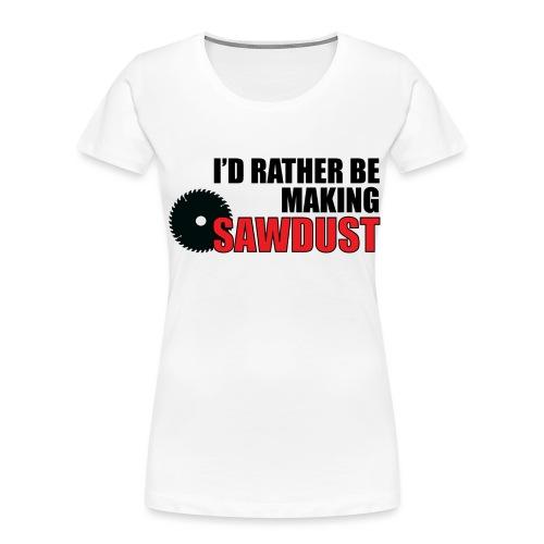 I'd Rather Be - Women's Premium Organic T-Shirt