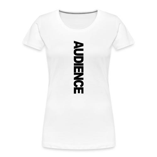 Audience iphone vertical - Women's Premium Organic T-Shirt