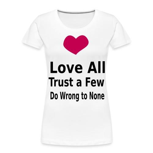 Love All - Women's Premium Organic T-Shirt
