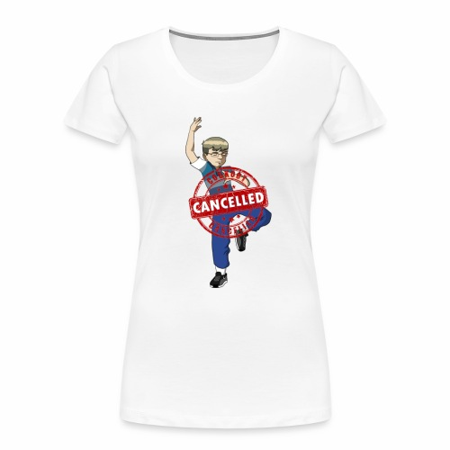 Cookout cancelled - Women's Premium Organic T-Shirt