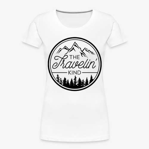 The Travelin Kind - Women's Premium Organic T-Shirt