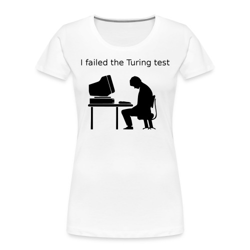 Turing test - Women's Premium Organic T-Shirt