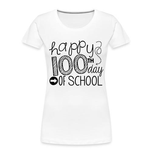 Happy 100th Day of School Arrows Teacher T-shirt - Women's Premium Organic T-Shirt
