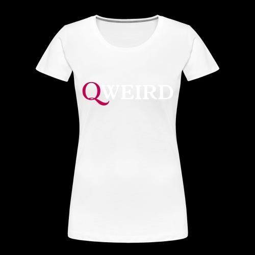 (Q)weird - Women's Premium Organic T-Shirt