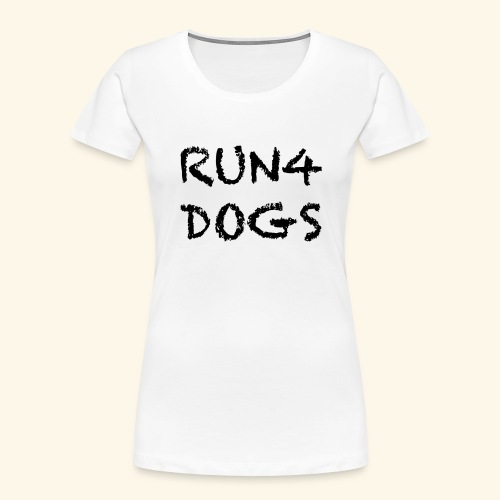 RUN4DOGS NAME - Women's Premium Organic T-Shirt