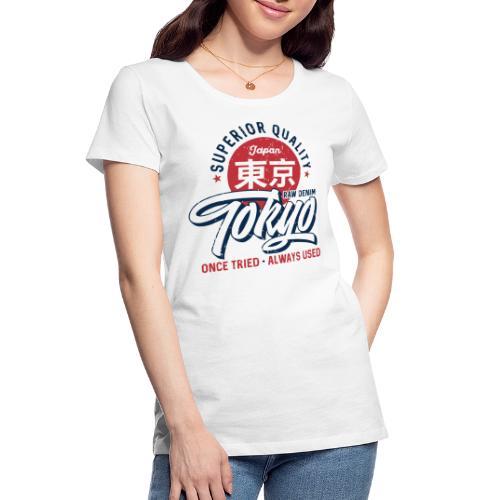 tokyo superior quality japan - Women's Premium Organic T-Shirt