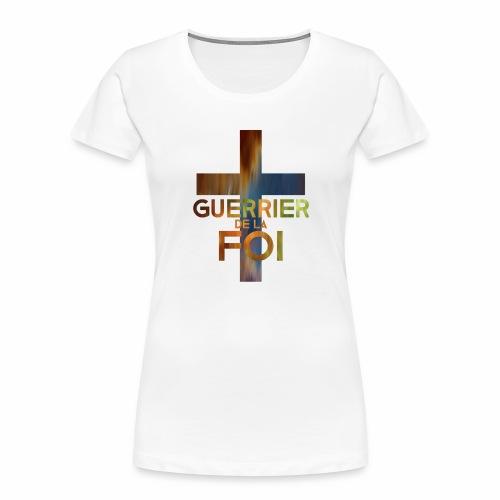 WARRIOR OF FAITH - Women's Premium Organic T-Shirt