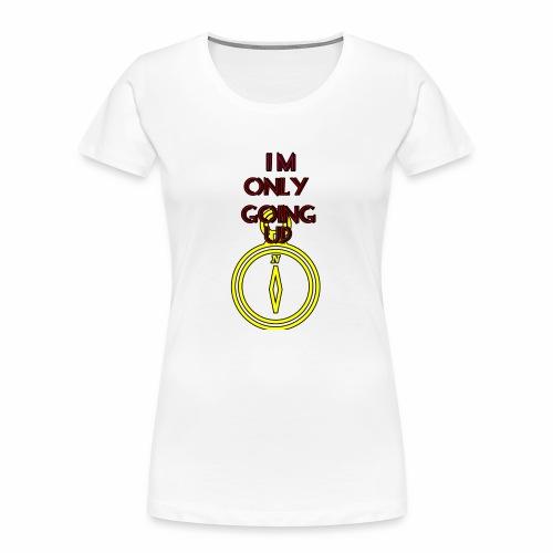 Im only going up - Women's Premium Organic T-Shirt