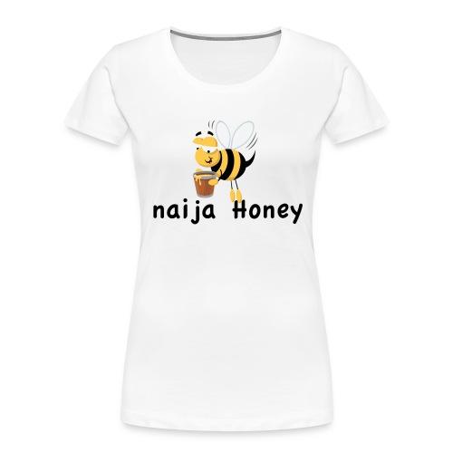 naija honey... - Women's Premium Organic T-Shirt