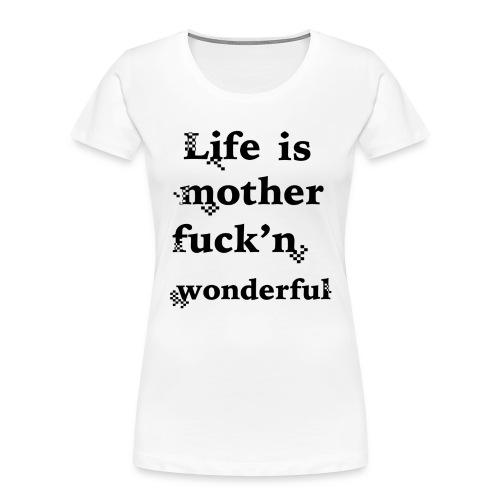 wonderful life - Women's Premium Organic T-Shirt