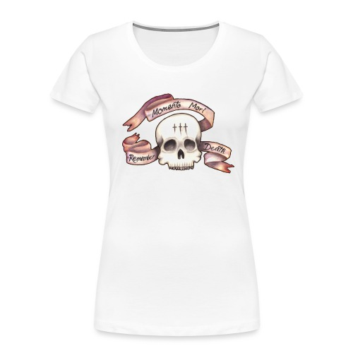 Momento Mori - Remember Death - Women's Premium Organic T-Shirt