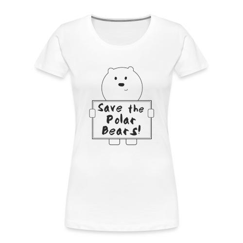 Save The Polar Bears Design - Women's Premium Organic T-Shirt