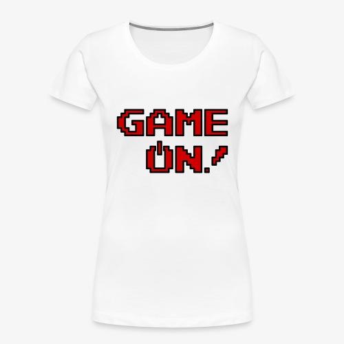Game On.png - Women's Premium Organic T-Shirt