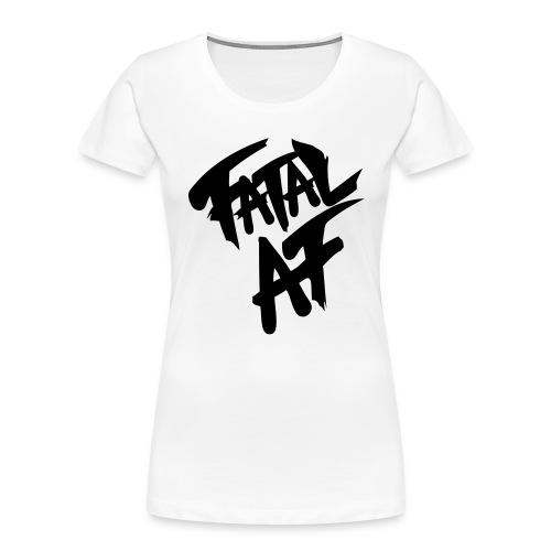 fatalaf - Women's Premium Organic T-Shirt