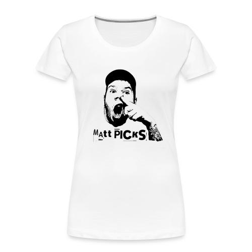 Matt Picks Shirt - Women's Premium Organic T-Shirt