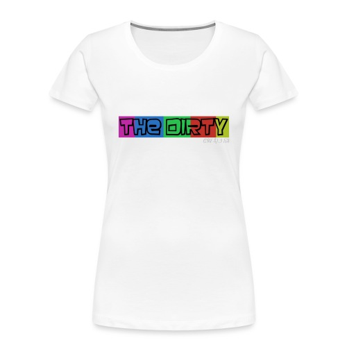 The Dirty FM transparent - Women's Premium Organic T-Shirt