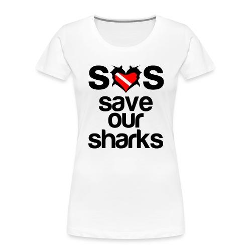 Save Our Sharks T-Shirt - Women's Premium Organic T-Shirt