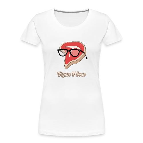 Vegan T bone - Women's Premium Organic T-Shirt