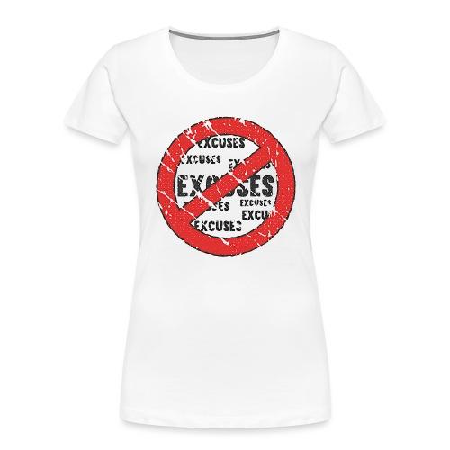 No Excuses | Vintage Style - Women's Premium Organic T-Shirt