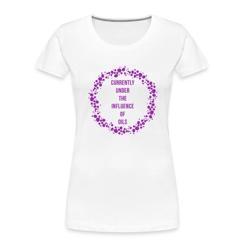 under the influence - Women's Premium Organic T-Shirt