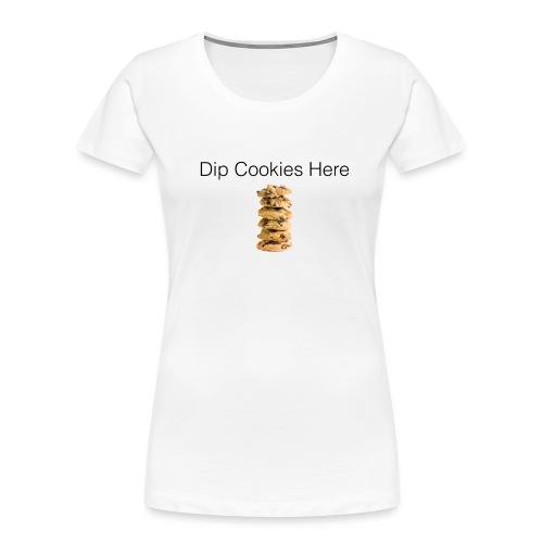 Dip Cookies Here mug - Women's Premium Organic T-Shirt