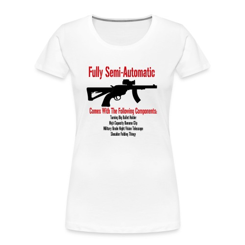 Fully Semi-Automatic - Women's Premium Organic T-Shirt