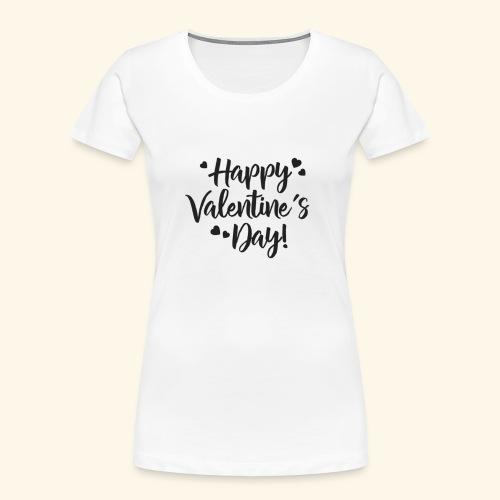 Happy Valentines day - Women's Premium Organic T-Shirt