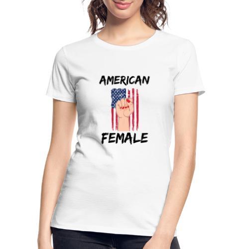 AMERICAN FEMALE - Women's Premium Organic T-Shirt