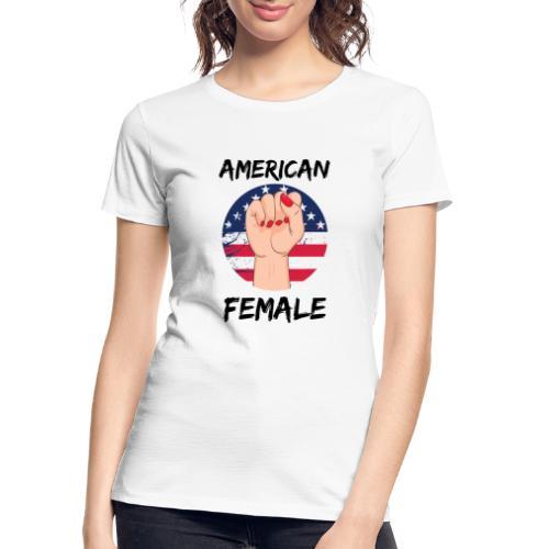 American Fimale apparel - Women's Premium Organic T-Shirt