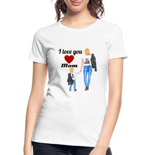Mother's day gift from daughter, Mother's Day Gift - Women's Premium Organic T-Shirt