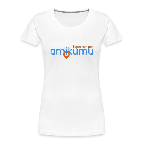 Kaptu min per Amikumu Blua - Women's Premium Organic T-Shirt