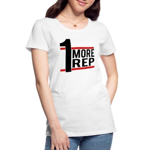 1 More Rep - Women's Premium Organic T-Shirt