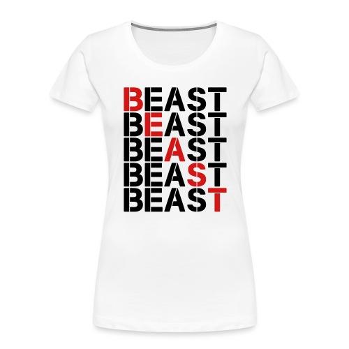 BEAST BEAST BEAST - Women's Premium Organic T-Shirt
