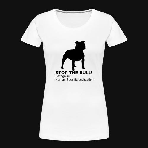 Stop The Bull - Women's Premium Organic T-Shirt