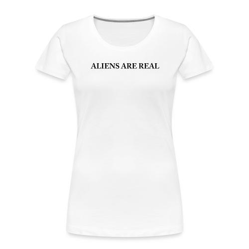 Aliens are Real - Women's Premium Organic T-Shirt