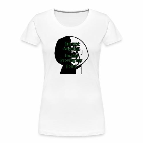 Im right - Women's Premium Organic T-Shirt