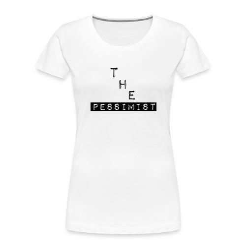 The Pessimist Abstract Design - Women's Premium Organic T-Shirt