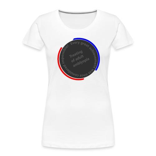 Treating Adult Amblyopia - Women's Premium Organic T-Shirt