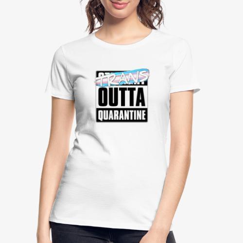 Trans Outta Quarantine - Transgender Pride - Women's Premium Organic T-Shirt