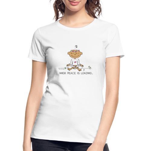 Inner Peace is Loading - Women's Premium Organic T-Shirt