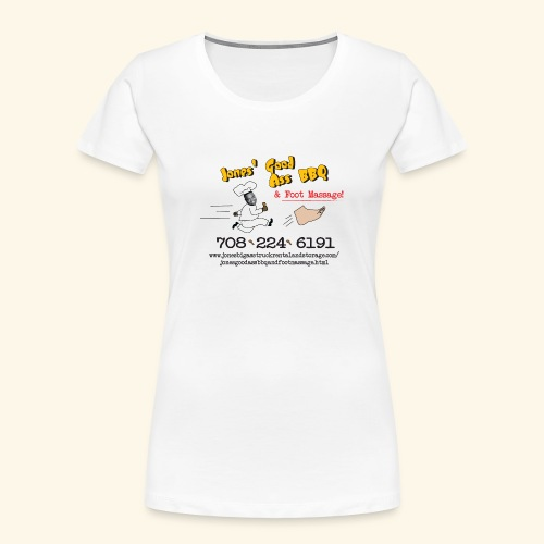 Jones Good Ass BBQ and Foot Massage logo - Women's Premium Organic T-Shirt