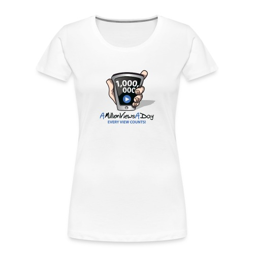 AMillionViewsADay - every view counts! - Women's Premium Organic T-Shirt