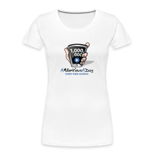 AMillionViewsADay - every view counts! - Women's Premium Organic T-Shirt