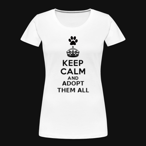 KEEP CALM - Women's Premium Organic T-Shirt