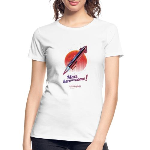 Mars Here We Come - Light - With Logo - Women's Premium Organic T-Shirt