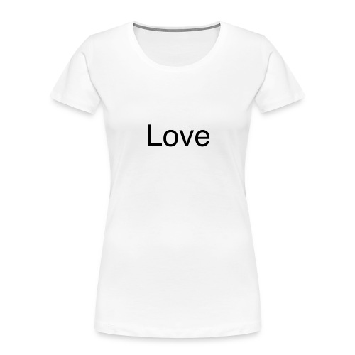 Love - Women's Premium Organic T-Shirt