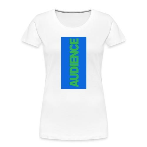 audiencegreen5 - Women's Premium Organic T-Shirt