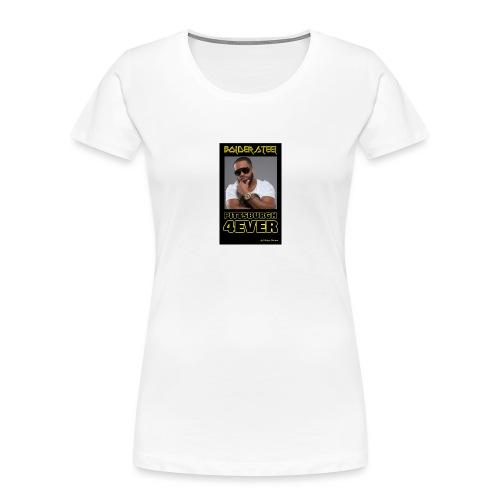 BOLDER STEEL PITTSBURGH 4EVER 1 - Women's Premium Organic T-Shirt