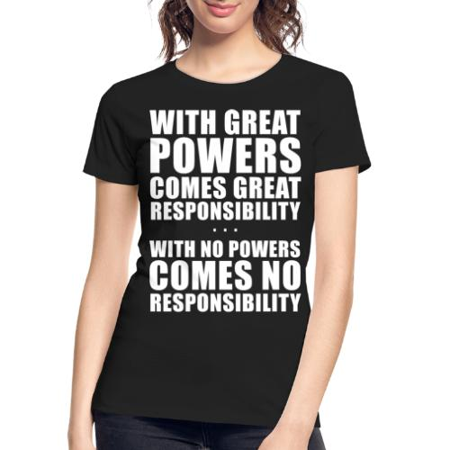 Great Powers - Women's Premium Organic T-Shirt