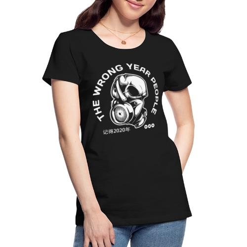 wrong year 2020 covid mask - Women's Premium Organic T-Shirt
